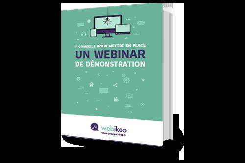 livre-blanc-webikeo-7_conseils_pour_mettre_en_place_un_webinar_de_demonstration_produit.png